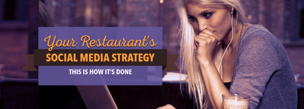 Your restaurant's social media strategy – this is how it's done