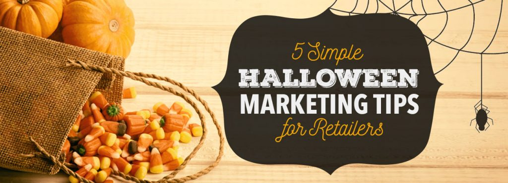 5 Simple Halloween marketing tips for retailers