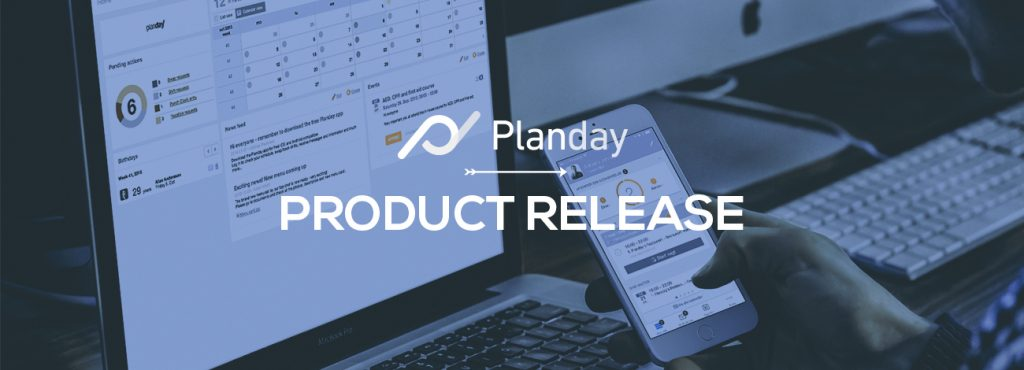 Planday October product release improves employee scheduling