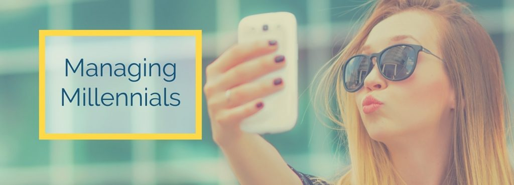 How to manage Millennials and streamline your business at the same time