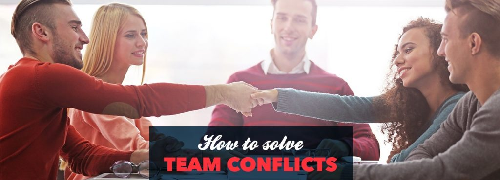 Team dynamics: How to solve the 4 most common team conflicts