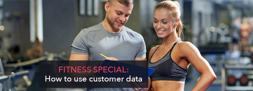 Fitness special – How to use customer data