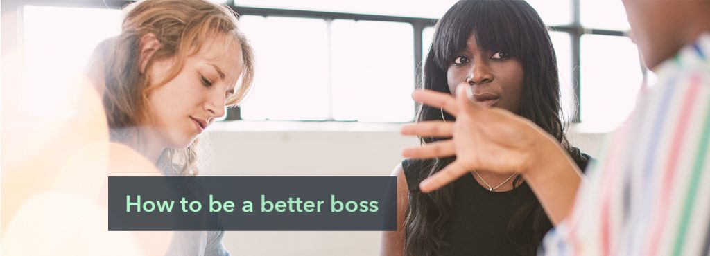 6 Actionable Ways to Become a Better Manager