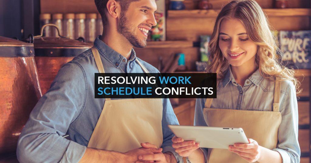 Resolving Work Schedule Conflicts