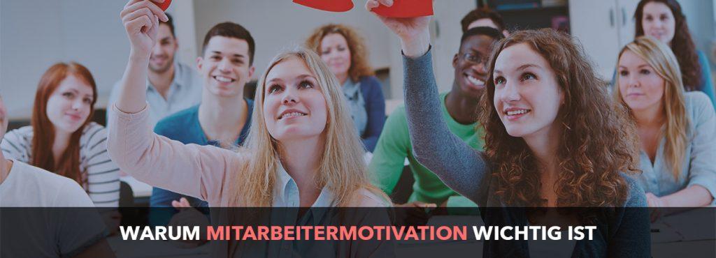 Warum motivierte Mitarbeiter wichtig für den Unternehmenserfolg sind