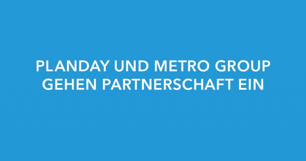 Pressemitteilung: Planday und METRO GROUP gehen Partnerschaft ein