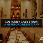 Customer case study: A Hereford Beefstouw