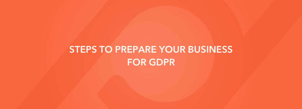 Steps to prepare your business for GDPR