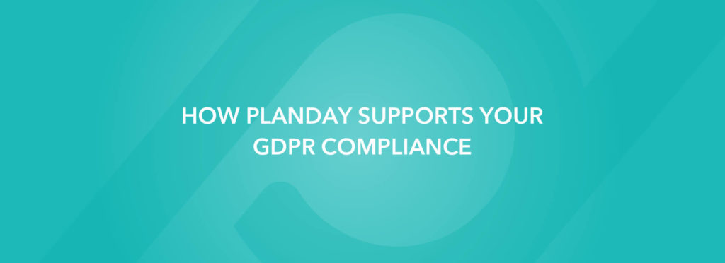 How Planday supports your GDPR compliance