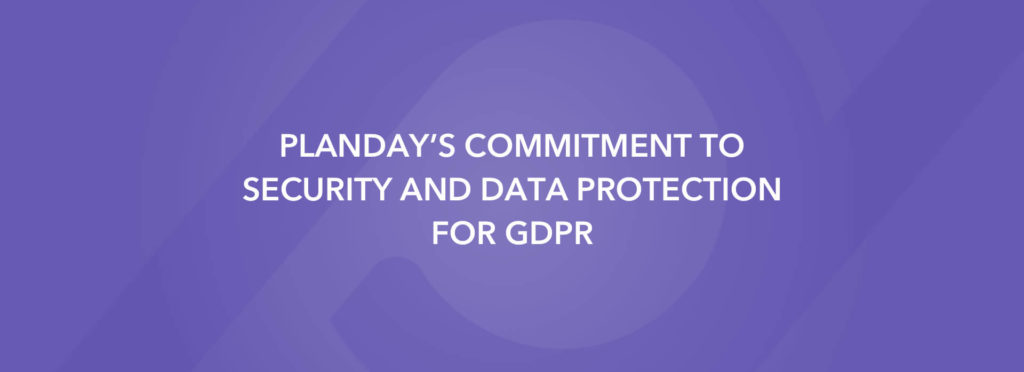 Planday's commitment to security and data protection for GDPR