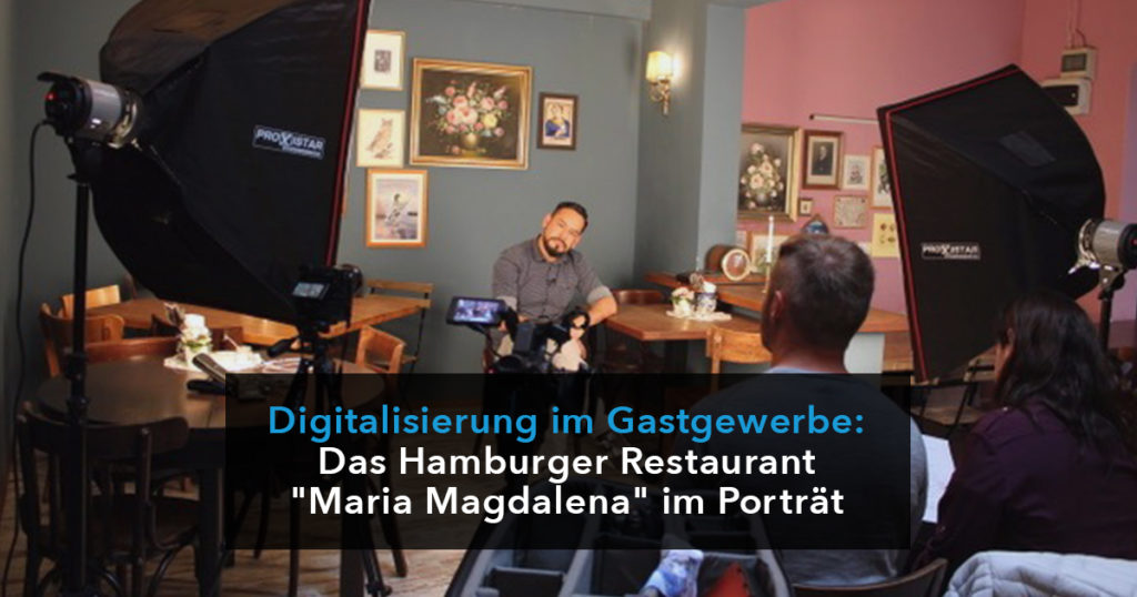 """Digitalisierung im Gastgewerbe: Das Hamburger Restaurant """"Maria Magdalena"""" im Porträt"""
