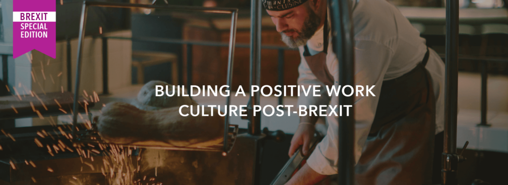 Building a positive work culture post-Brexit