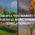 "Marketing your business to ""staycationers"""