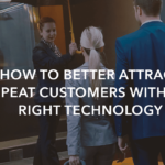 How to better attract repeat customers with the right technology