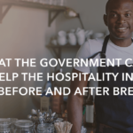 What the government can do to help the hospitality industry before and after Brexit