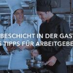 Probeschicht in der Gastro – 5 Tipps für Arbeitgeber