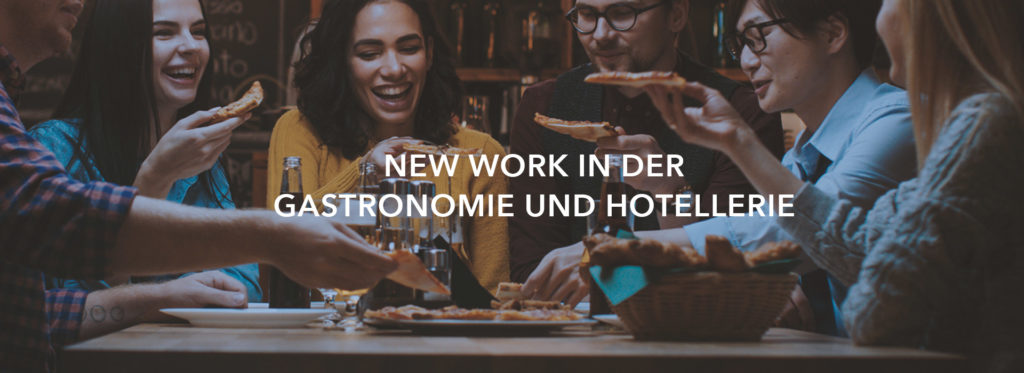 New Work in der Gastronomie und Hotellerie
