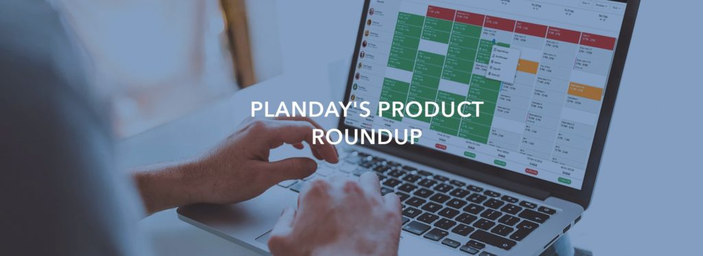 Planday's Product Roundup