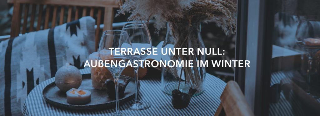 Terrasse unter Null: Außengastronomie im Winter