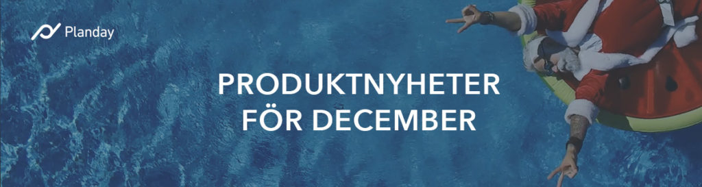 Plandays produktsammanfattning för december