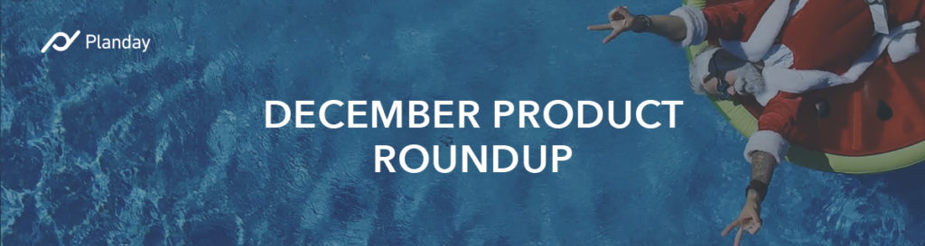 Planday's December Product Roundup