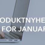 Produktoppdatering – januar 2019