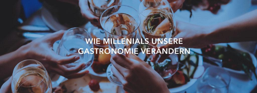 Wie Millenials unsere Gastronomie verändern