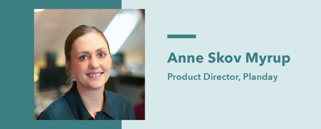 Anne Skov Myrup Product director at Planday