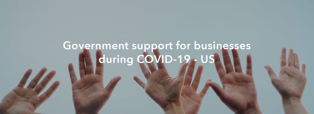 US Government support for businesses during COVID-19