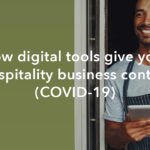 A hospitality business guide to surviving COVID-19