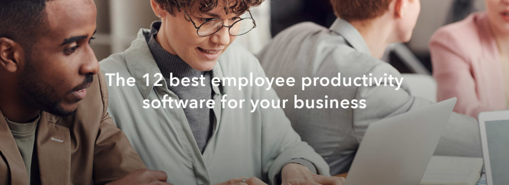 The 12 best employee productivity software for your business