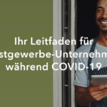 Ihr Leitfaden für Gastgewerbe-Unternehmen während COVID-19