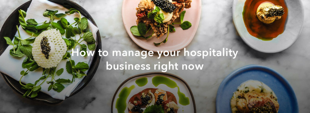 How to manage your hospitality business right now